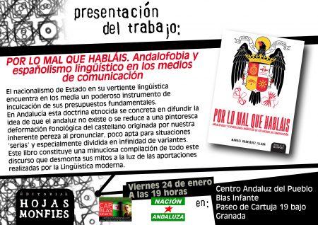 """Granada: Presentación del libro """"Por lo mal que habláis. Andalofobia y españolismo lingüístico en los medios de comunicación"""""""
