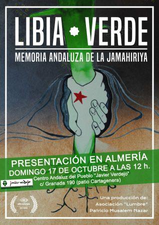 """Almería: Presentación del documental """"Libia verde: memoria andaluza de la Jamahiriya"""""""